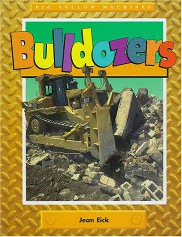 Bulldozers: Eick, Jean