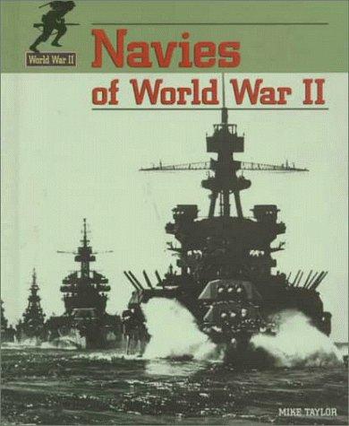 Navies of World War II: Mike Taylor