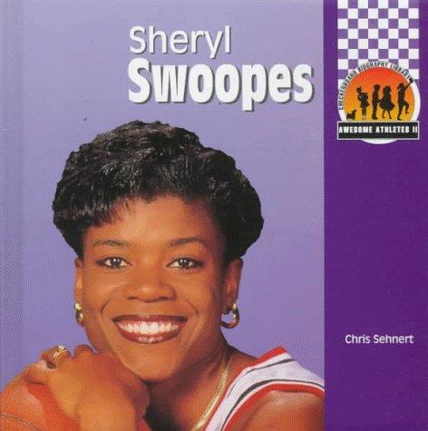 Sheryl Swoopes (Awesome Athletes) (Awesome Athletes, Set II): Chris W. Sehnert