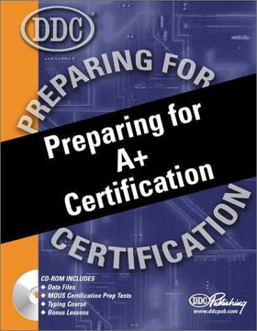 9781562439996: Preparing for A+ Certification