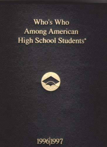 9781562441685: Who's Who Among High School Students, 1996-97 (Who's Who Among American High School Students)