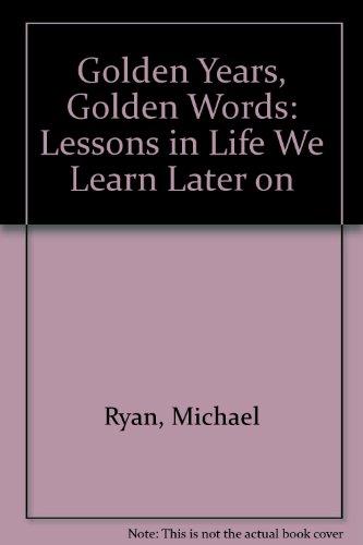9781562450274: Golden Years Golden Words