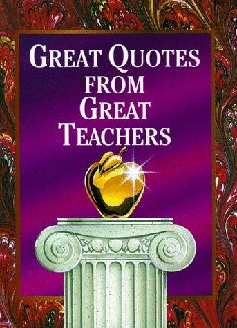 9781562451653: Great Quotes from Great Teachers