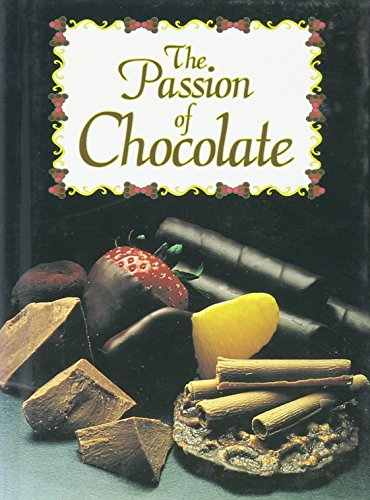 9781562452728: The Passion of Chocolate