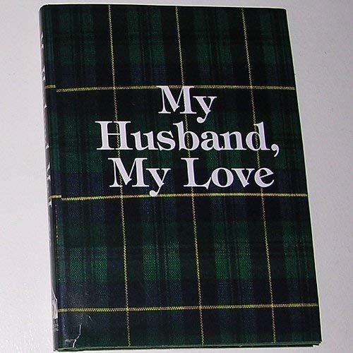 9781562452834: My Husband, My Love