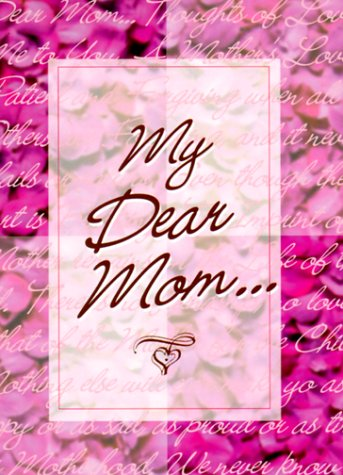 9781562453701: My Dear Mom