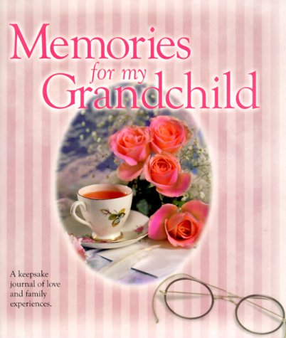 9781562454197: Memories for My Grandchild: A Keepsake Journal of Love and Family Experiences