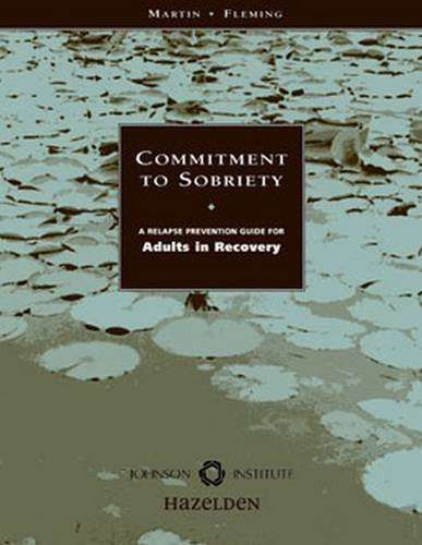 9781562460235: Commitment to Sobriety: A Relapse Prevention Guide for Adults in Recovery