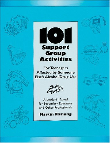 101 Support Group Activities for Teenagers Affected