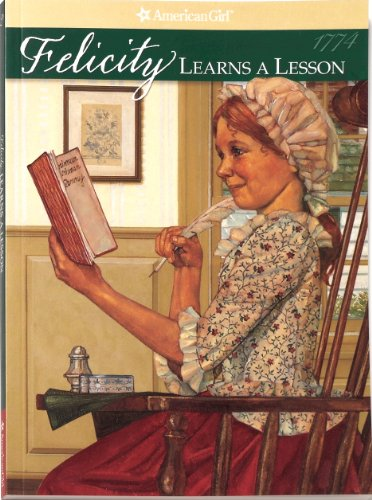 Felicity Learns A Lesson (American Girl Collection): Valerie Tripp
