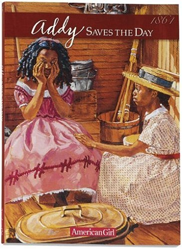 9781562470845: Addy Saves the Day: A Summer Story (American Girl Collection)