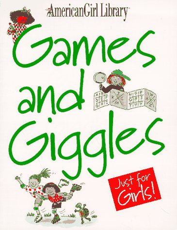 9781562472320: Games and Giggles Just for Girls (American Girl Library)