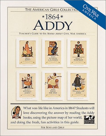 1864 Addy: Teacher's Guide to Six Books About Civil War America: For Boys and Girls (American ...