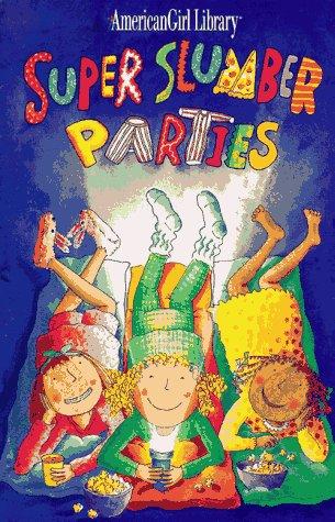 9781562475291: Super Slumber Parties (American Girl Library)