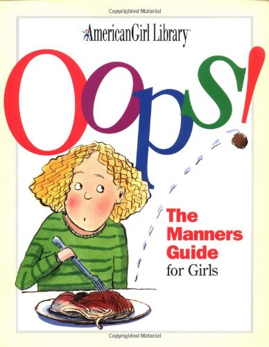 9781562475307: Oops!: The Manners Guide for Girls (American Girl Library)