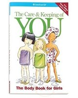 9781562476663: The Care and Keeping of You (American Girl) (American Girl Library)