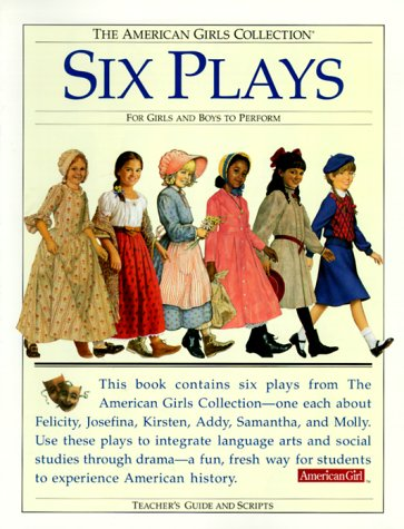 9781562476878: Six Plays for Girls and Boys to Perform: Teacher's Guide (The American Girls Collection)