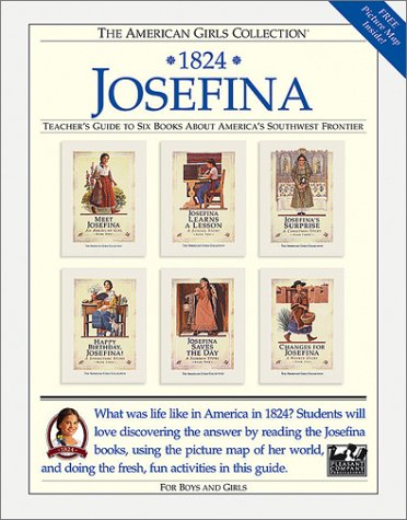 1824 Josefina: Teacher's Guide to Six Books About America's Southwest Frontier: Pleasant ...