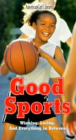 9781562477479: Good Sports: Winning, Losing, and Everything in Between (American Girl Library)