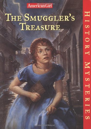 The Smuggler's Treasure (American Girl History Mysteries) (1562477579) by Sarah Masters Buckey