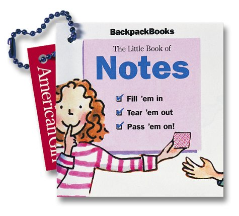 9781562477974: The Little Book of Notes (American Girl Backpack Books)