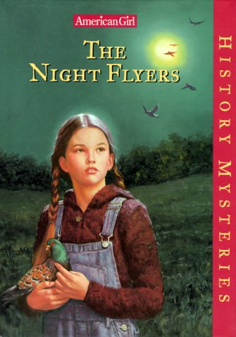 9781562478155: The Night Flyers (American Girl History Mysteries)