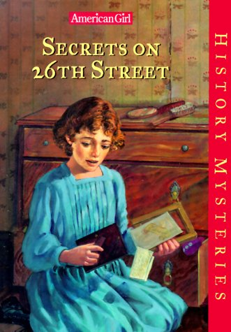 9781562478162: Secrets on 26th Street (American Girl History Mysteries)