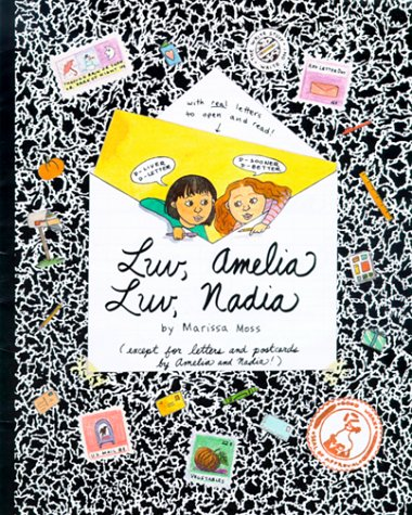 Luv, Amelia - Luv, Nadia (Amelia (American Girl Paperback)) (1562478230) by Moss, Marissa