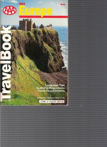 AAA Europe Travelbook 1994: American Automobile Association