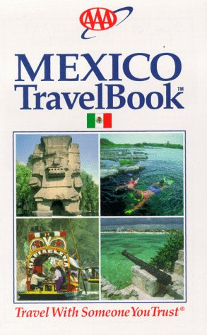 9781562512736: AAA 1999 Mexico Travel Book