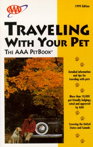 TRAVELING WITH YOUR PET The AAA Petbook: AAA,