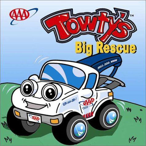 Towty's Big Rescue (Towty Board Books) (1562513338) by Drake, Aaron; Drake, Jennifer