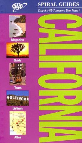 AAA Spiral Guide to California (AAA Spiral: AAA Publishing