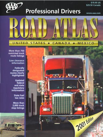 9781562514280: AAA Professional Drivers' Road Atlas: United States, Canada, Mexico: 2001 (AAA Truck & RV Road Atlas)