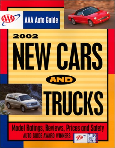 9781562516154: AAA Auto Guide New Cars & Trucks 2002 (Aaa New Car and Truck Buying Guide)