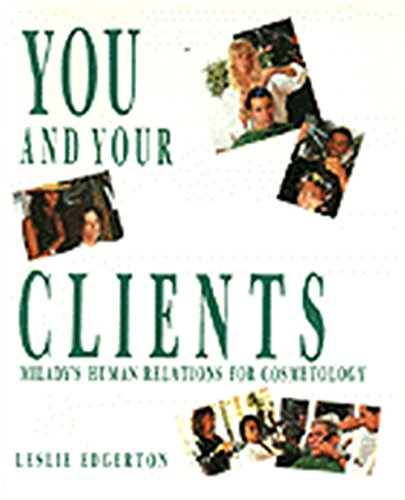 9781562530587: You and Your Clients: Human Relations for Cosmetology