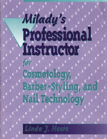 9781562530730: Milady's Professional Instructor for Cosmetology, Barber-Styling and Nail Technology