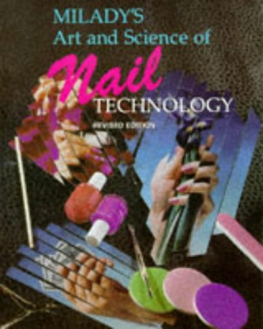 9781562530891: Milady's Art and Science of Nail Technology