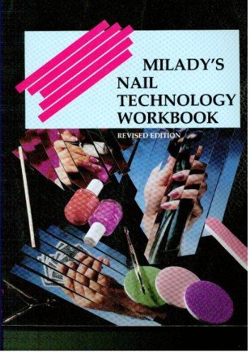 Milady's Nail Technology Workbook: Milady