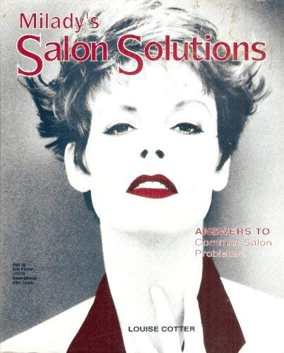 Milady's Salon Solutions: Answers to Common Salon Problems (9781562531157) by Louise Cotter