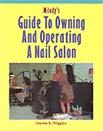 9781562532017: Milady's Guide to Owning and Operating a Nail Salon