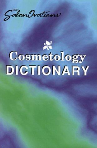 Milady Salonovations' Cosmetology Dictionary: Milady Publilshing Company