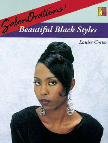 SalonOvations' Beautiful Black Styles (9781562532222) by Louise Cotter