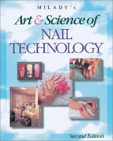 9781562533267: Milady's Art and Science of Nail Technology, 2nd Edition