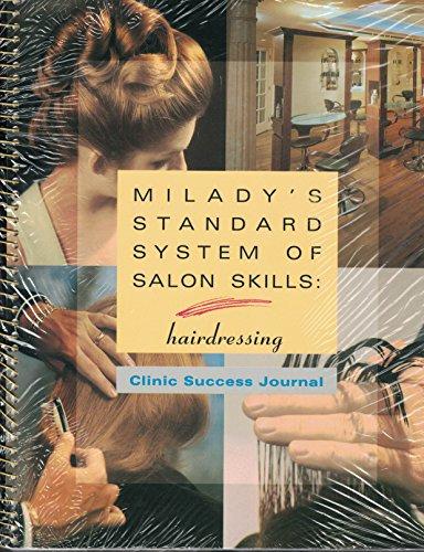 Milady's Standard System of Salon Skills: Hairdressing: Milady Publishing Company