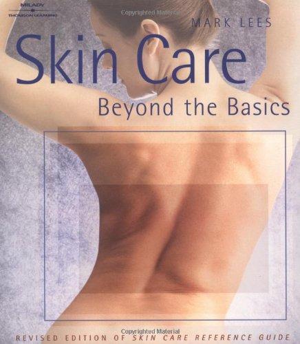 Skin Care: Beyond the Basics: Mark Lees