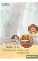 Milady Standard Comprehensive Training for Estheticians, Exam: Milady