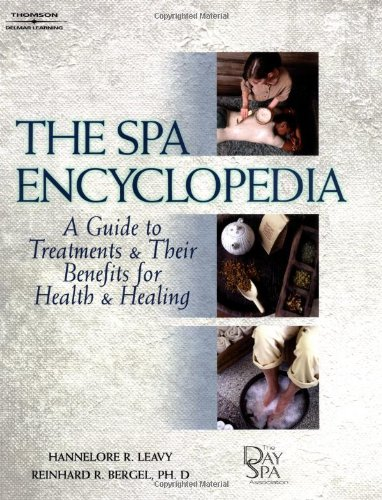 9781562538682: The Spa Encyclopedia: A Guide to Treatments & Their Benefits for Health & Healing