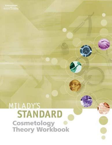 Milady's Standard Cosmetology: Theory Workbook- To be: Chaplin, Jack