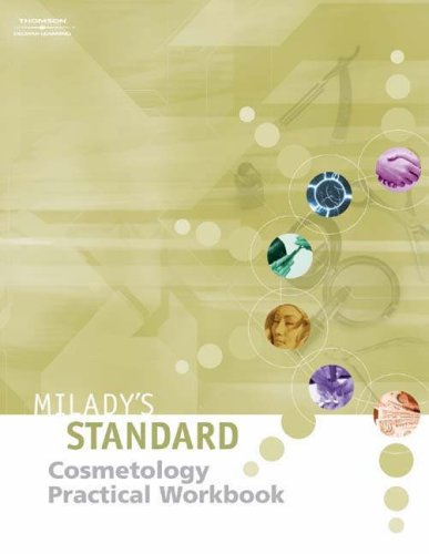 Milady's Standard Practical Workbook: To Be Used: Milady Publishing Company,